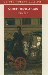 Pamela: Or Virtue Rewarded