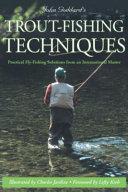 John Goddard's Trout-Fishing Techniques
