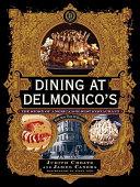 Dining at Delmonico's