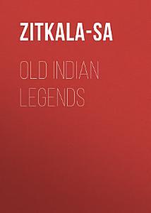Old Indian Legends PDF