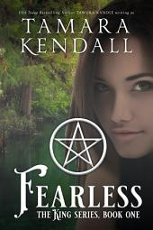 Fearless: The King Books