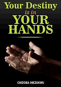 Your Destiny is in Your Hands PDF