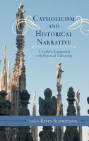 Catholicism and Historical Narrative PDF
