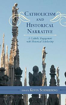 Catholicism and Historical Narrative PDF