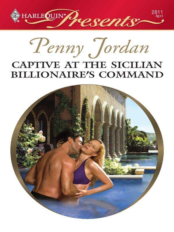Captive at the Sicilian Billionaire's Command