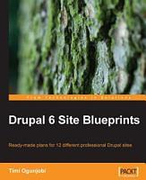 Drupal 6 Site Blueprints PDF