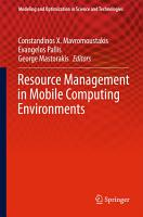 Resource Management in Mobile Computing Environments PDF
