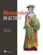 Microservices in Action