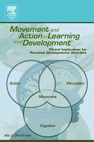 Movement and Action in Learning and Development PDF