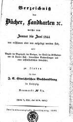 Verzeichni   der B  cher  Landkarten  et c   welche vom Januar bis Juni 1844 neu erschienen oder neu aufgelegt worden sind PDF