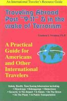 Traveling Abroad Post  9 11    in the Wake of Terrorism PDF