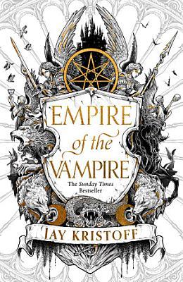 Empire of the Vampire  Empire of the Vampire  Book 1