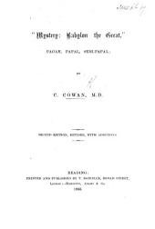 """""""Mystery: Babylon the Great,"""" Pagan, Papal, Semi Papal ... Second edition, revised, with additions"""