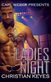 Ladies Night: Carl Weber Presents