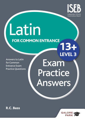 Latin for Common Entrance 13  Exam Practice Answers Level 3 PDF