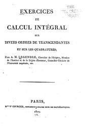 Exercices de calcul intégral sur divers ordres de transcendantes et sur les quadratures: Volume1