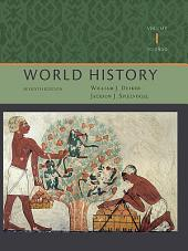 World History, Volume I: To 1800: Edition 7