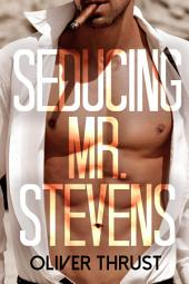 Seducing Mr. Stevens