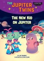 The New Kid on Jupiter (Book 8)