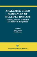 Analyzing Video Sequences of Multiple Humans PDF