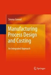 Manufacturing Process Design And Costing Book PDF