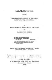 Salmagundi; Or, The Whimwhams & Opinions of Launcelot Langstaff, Esq. & Others ...