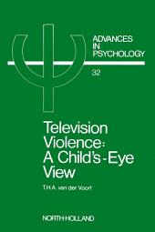 Television Violence: A Child's Eye View