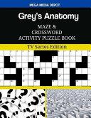 Grey s Anatomy Maze and Crossword Activity Puzzle Book PDF