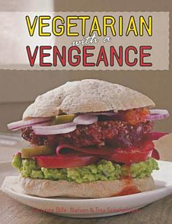Vegetarian with a Vengeance Book