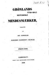 Grønlands Historiske Mindesmærker: Bind 1