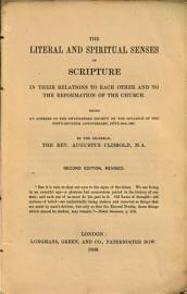The Literal and Spiritual Senses of Scripture in Their Relation to Each Other and to the Reformation of the Church     Second Edition  Revised PDF