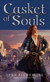 Casket of Souls: The Nightrunner Series, Book 6The Nightrunner Series