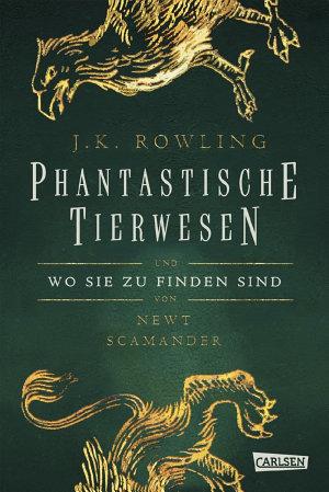 Hogwarts Schulb  cher  Phantastische Tierwesen und wo sie zu finden sind PDF