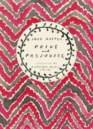 Pride and Prejudice  Vintage Classics Austen Series