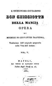 L' Ingegnoso Cittadino Don Chisciotte Della Mancia: Opera, Volume 5
