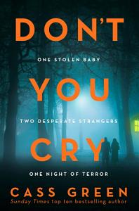 Don   t You Cry Book