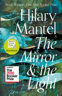 Download The Mirror and the Light Book
