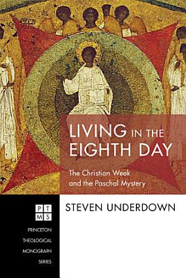 Living in the Eighth Day PDF