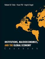 Institutions  Macroeconomics  and the Global Economy PDF