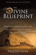 The Divine Blueprint