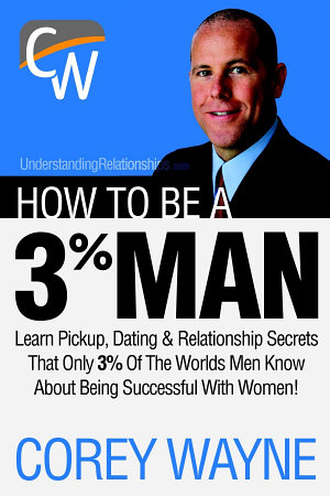 How to Be a 3  Man  Winning the Heart of the Woman of Your Dreams