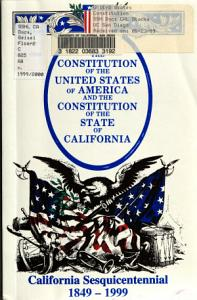 Constitution of the United States   Constitution of the State of California as Last Amended     Book