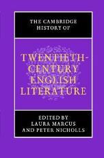 The Cambridge History of Twentieth Century English Literature PDF