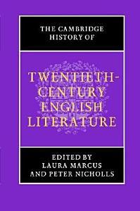 The Cambridge History of Twentieth Century English Literature Book