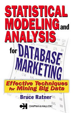 Statistical Modeling and Analysis for Database Marketing PDF