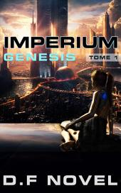 Ebook science-fiction : Imperium Genesis: Science-fiction post-apocalyptique