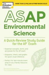 Asap Environmental Science A Quick Review Study Guide For The Ap Exam Book PDF