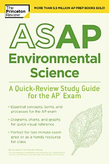 ASAP Environmental Science  A Quick Review Study Guide for the AP Exam Book
