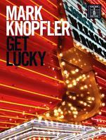 Mark Knopfler  Get Lucky  Guitar TAB  PDF