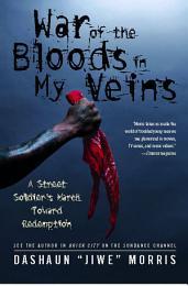 War of the Bloods in My Veins